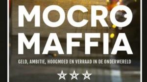 Verhaal achter de Mocro Maffia